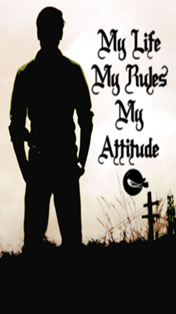 My Life My Rules My Attitude Wallpapers