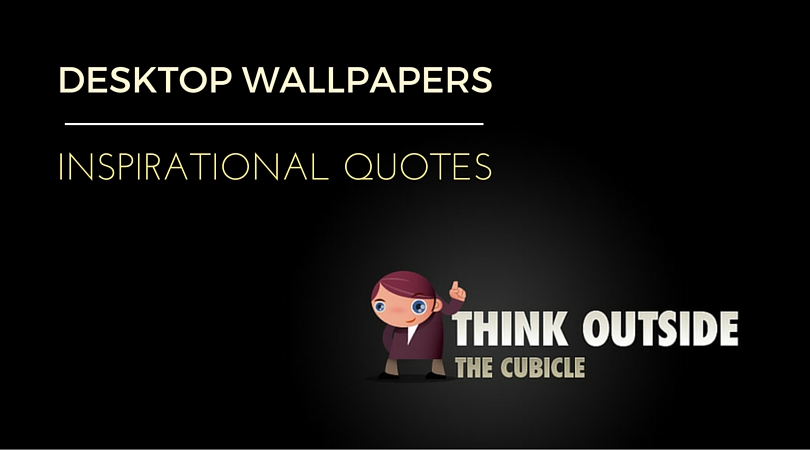 Nice Wallpapers For Desktop With Quotes
