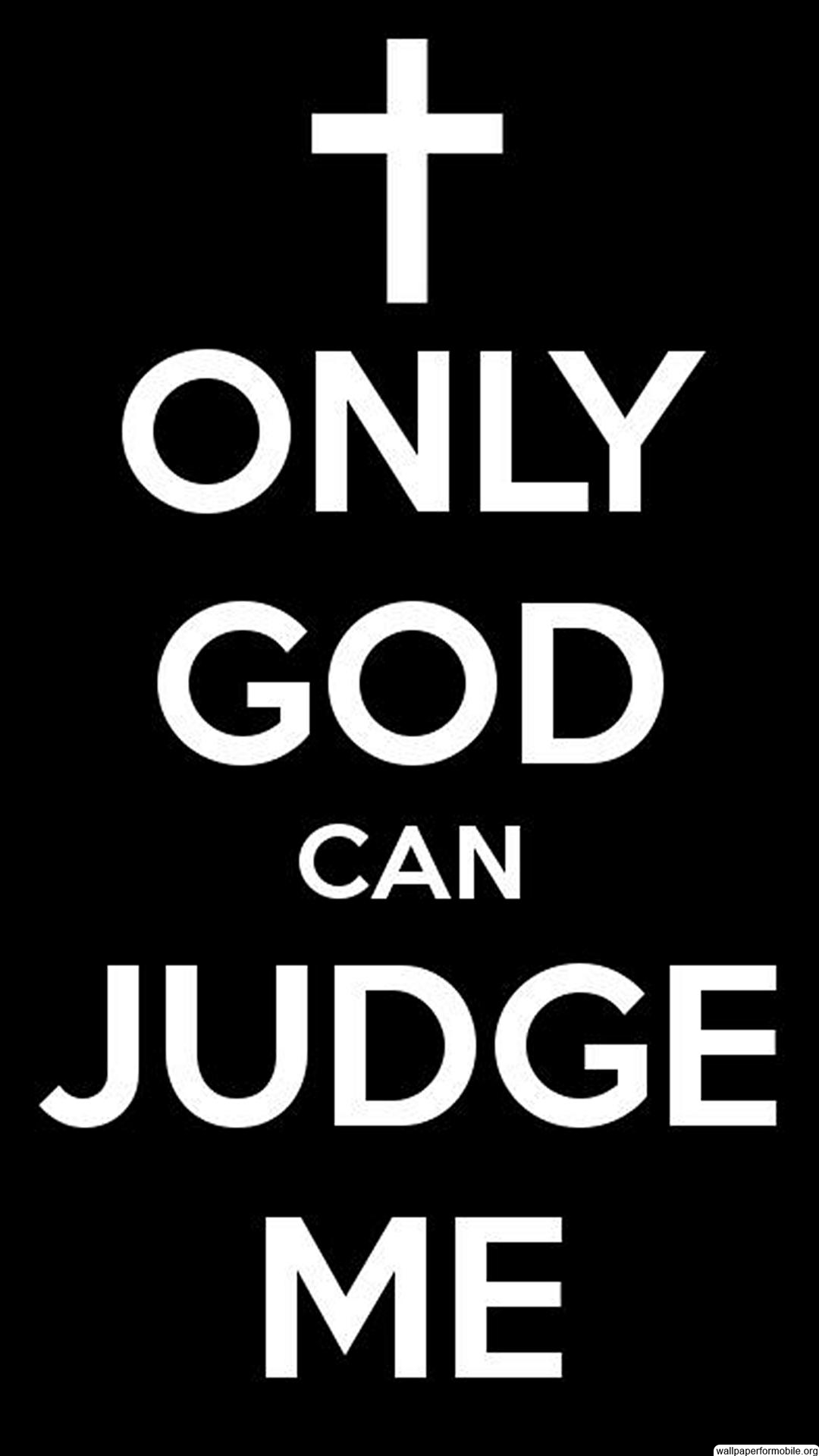 Only God Can Judge Me Wallpaper
