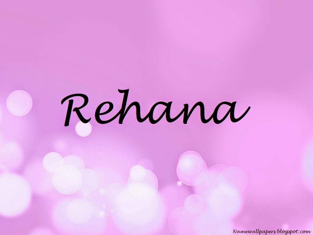 Rehana Name Wallpaper