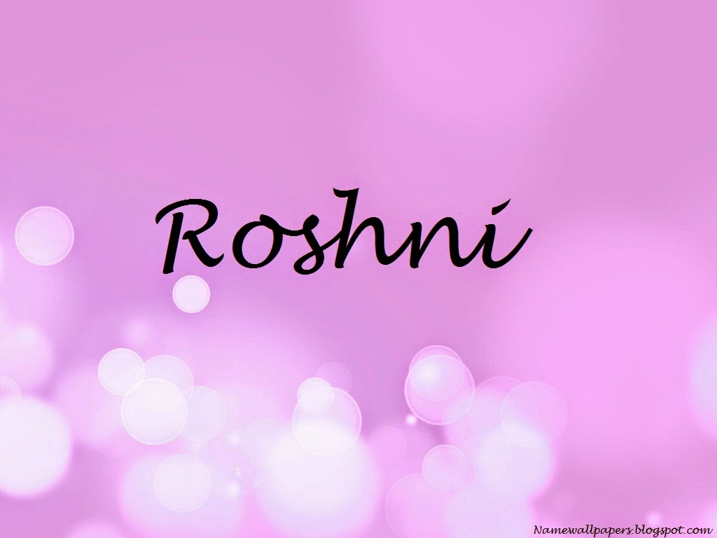 Roshni Name Wallpaper