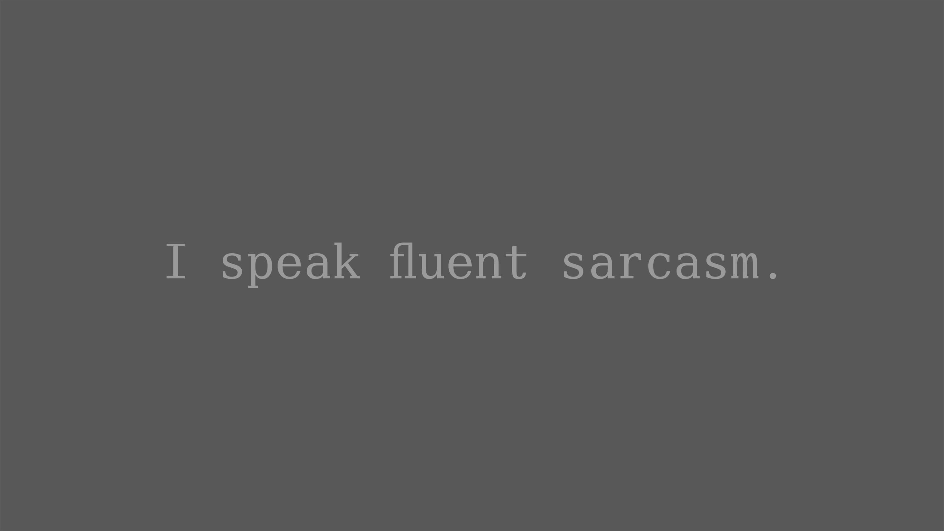 Download Sarcasm Wallpapers Gallery
