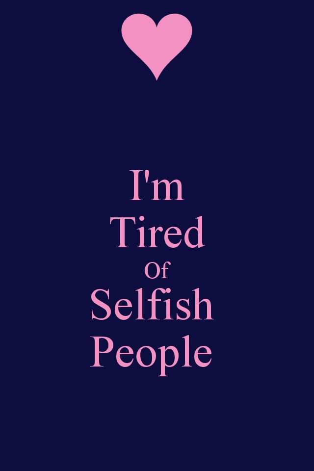 Selfish People Wallpaper