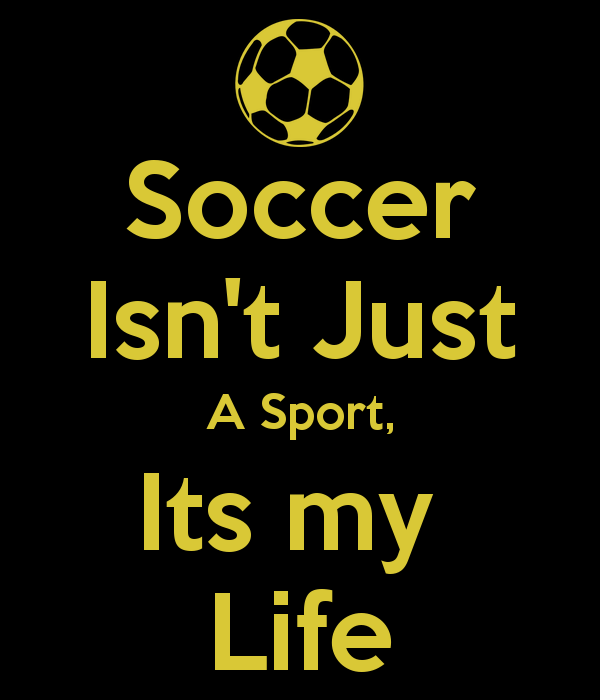 Soccer Is Life Wallpaper