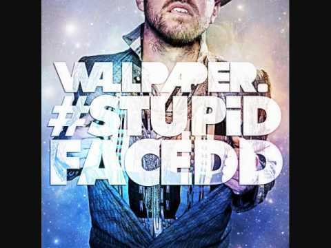 Stupid Faced Wallpaper
