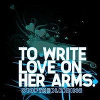 To Write Love On Her Arms Wallpaper
