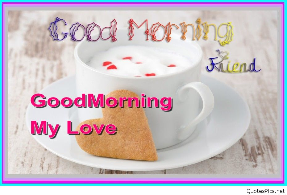 Wallpaper Good Morning My Love : Download Wallpaper Good Morning My Love Gallery