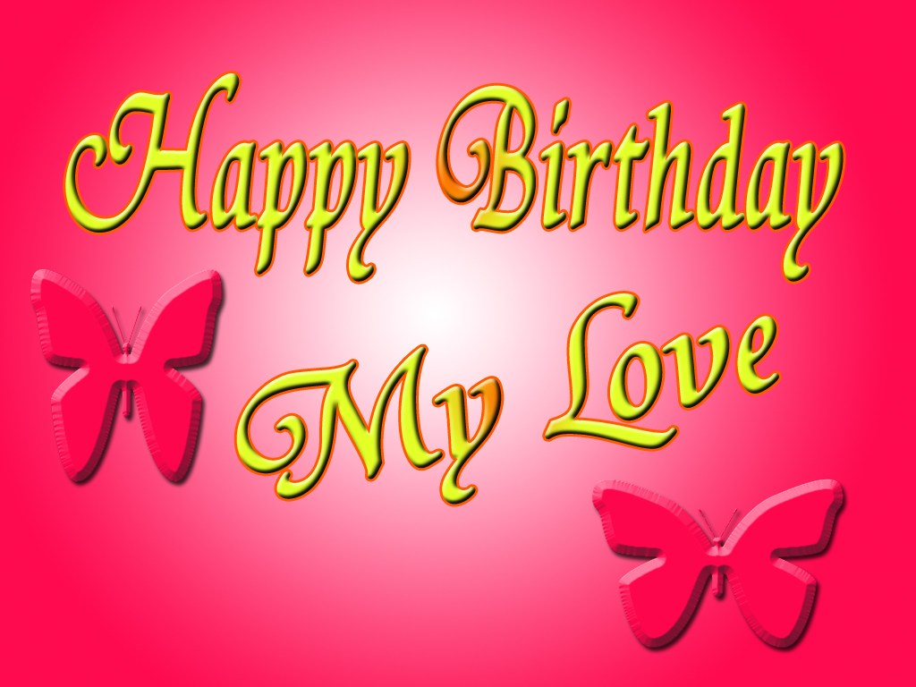 My Love Birthday Wallpaper : Download Wallpaper Happy Birthday My Love Gallery
