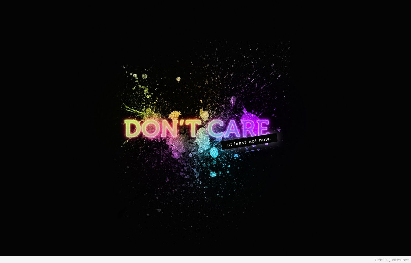 Wallpaper I Don T Care