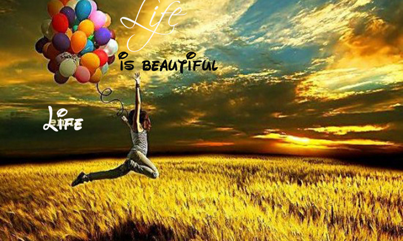 Download Wallpaper Of Life Is Beautiful Gallery