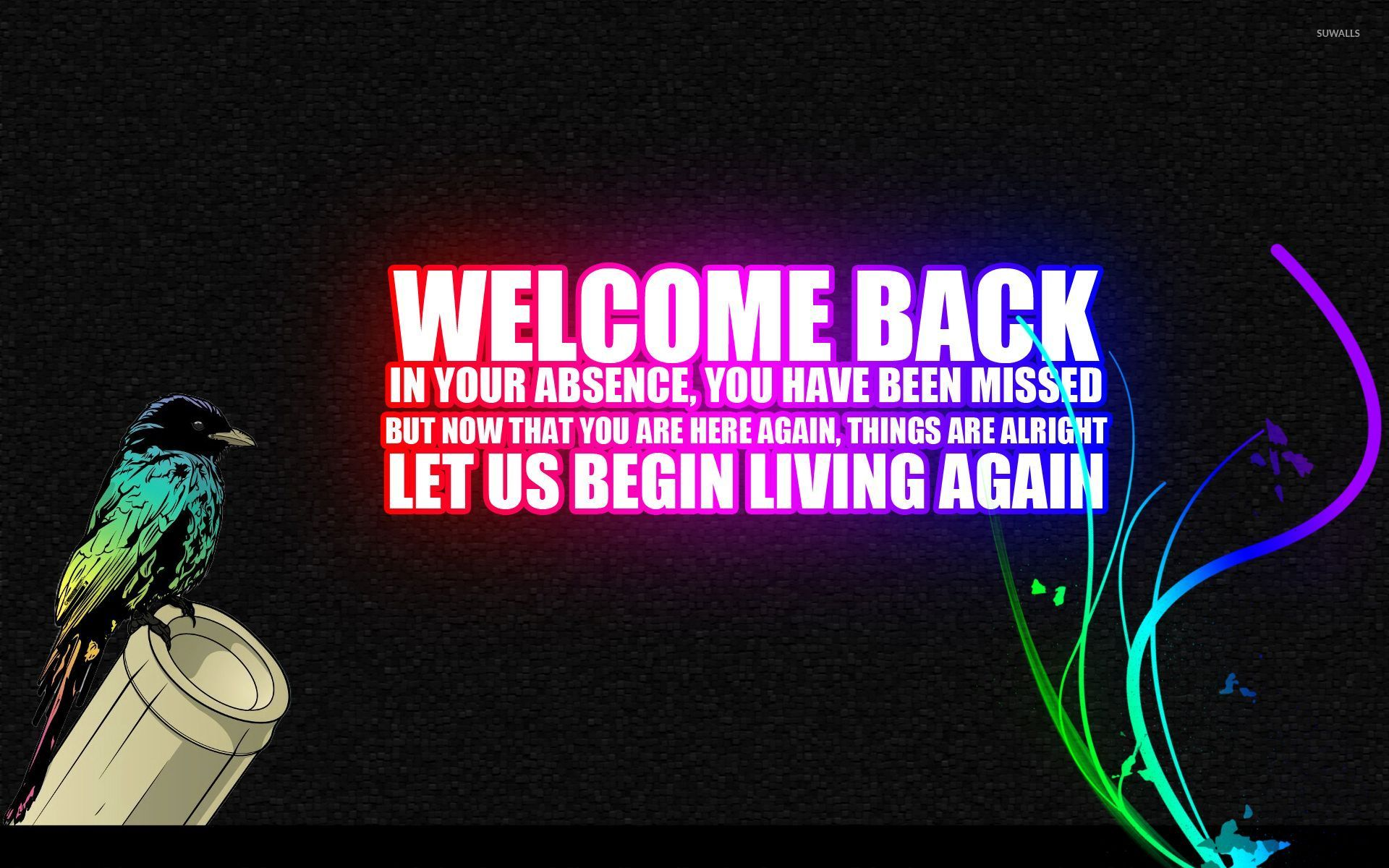 Welcome Back Wallpapers