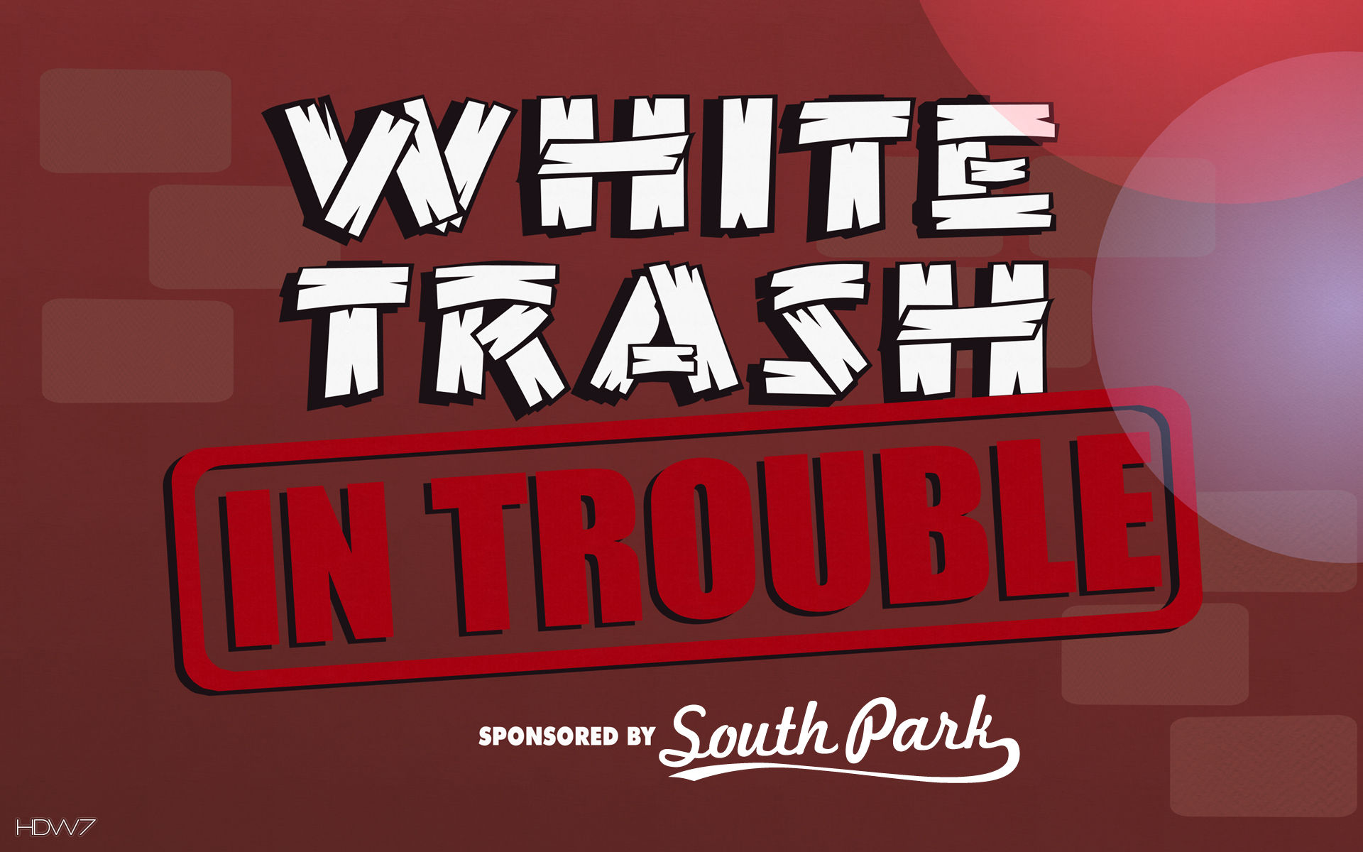 White Trash Wallpaper