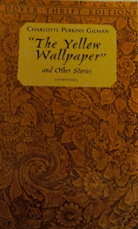 the use of characters symbols and setting in charlotte perkins gilmans short story the yellow wallpa This study guide and infographic for charlotte perkins gilman's the yellow wallpaper offer summary and analysis on themes, symbols, and.