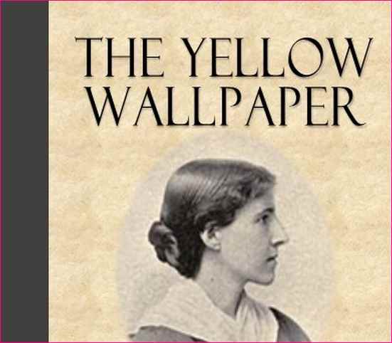 a male ranting on the yellow wallpaper by charlotte perkins gilman If this is wallpaper music, it would possibly be rather like the yellow wallpaper in the charlotte perkins gilman short story  minaj puts male rappers.
