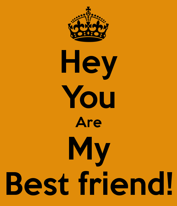 You Are My Best Friend Wallpaper