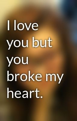 You Broke My Heart Wallpaper