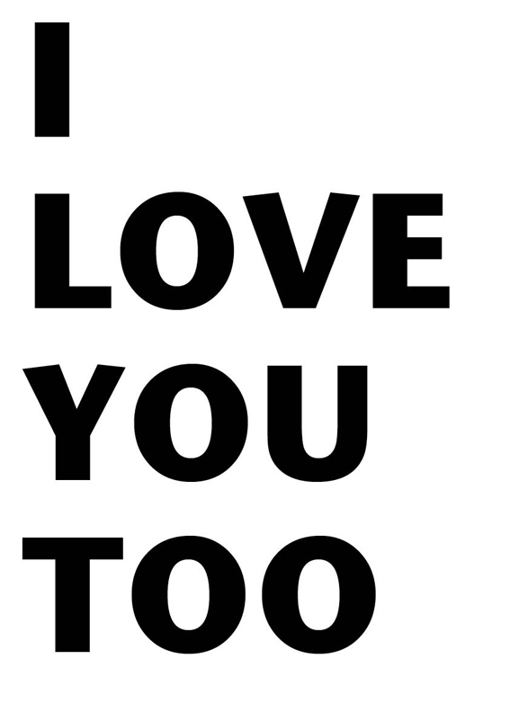 Wallpaper Love You Too : I Love You Too Images Wallpaper Wallpaper Images
