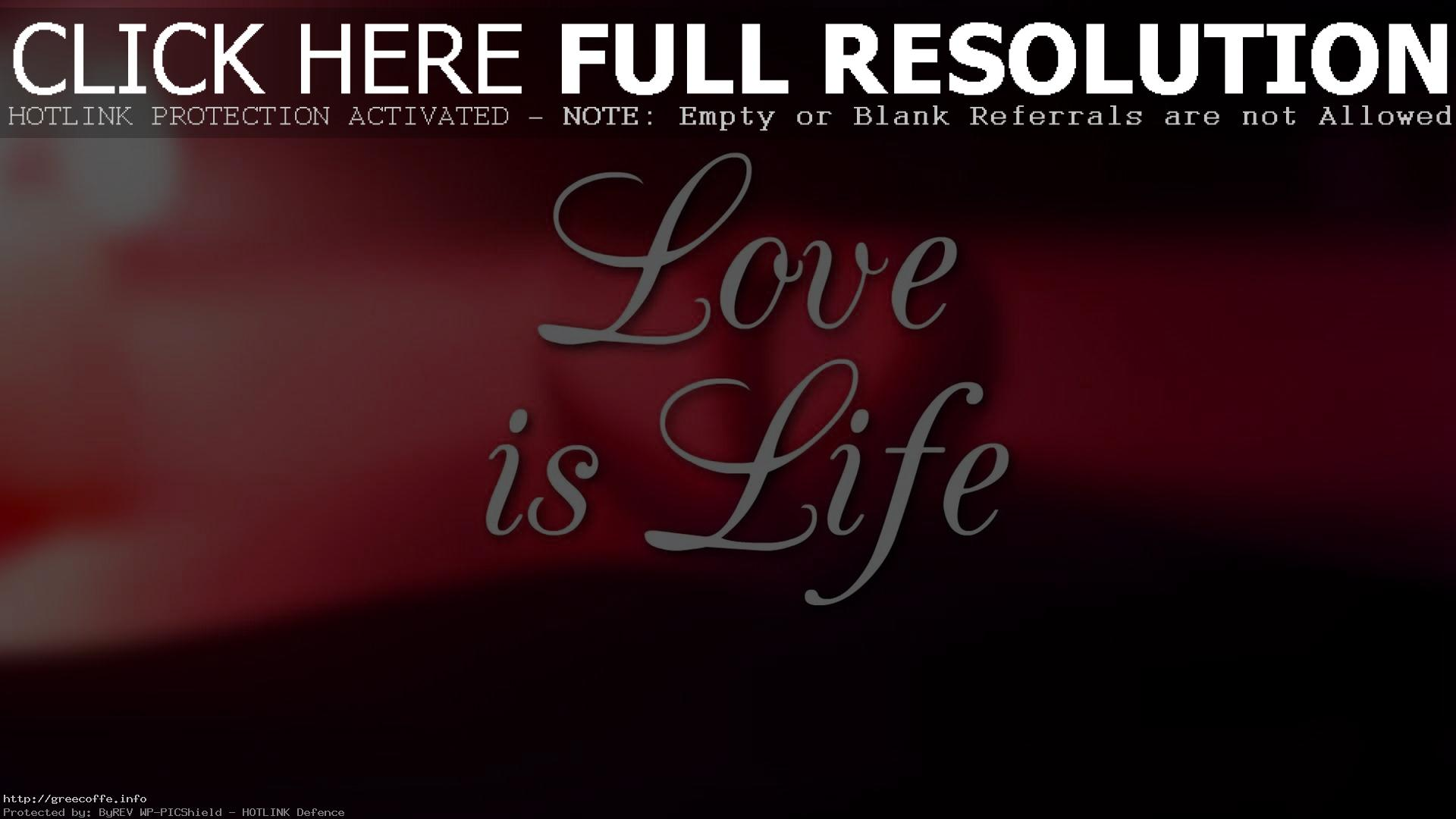 Wallpaper Love Is Life HD