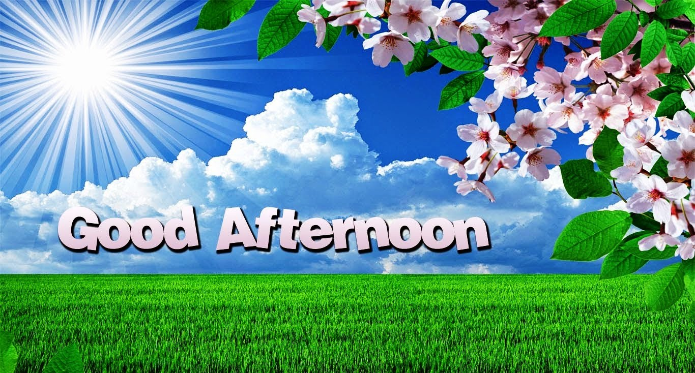 Wallpapers Good Afternoon