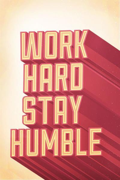 Work Hard Stay Humble Wallpaper