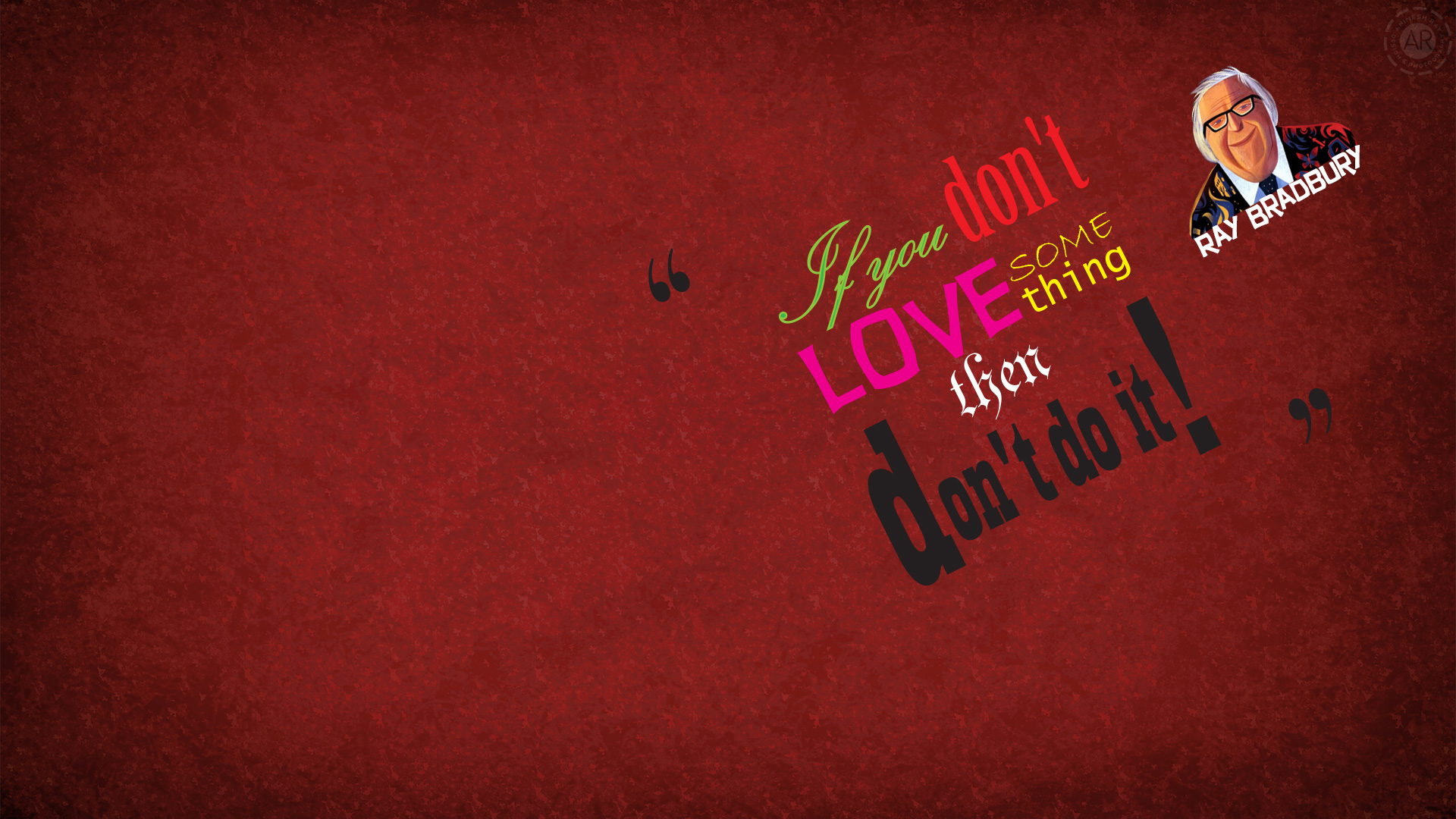 Dont Love Wallpapers