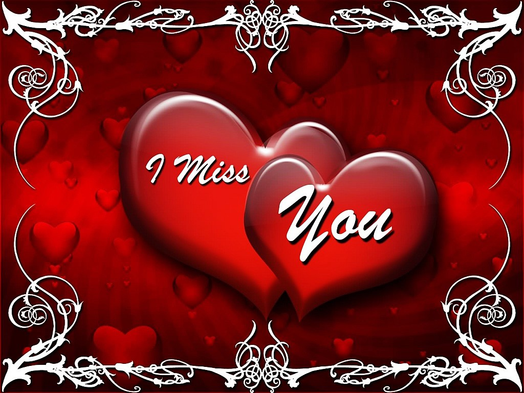 I Love You I Miss You Wallpapers